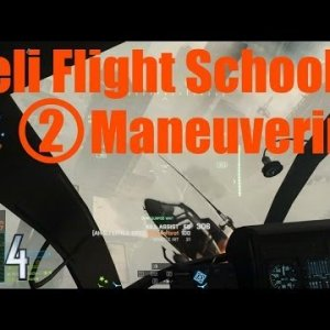 BF4 Helicopter Flight School: Part 2 'Maneuver Techniques' - YouTube