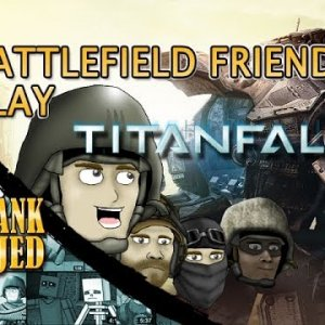BFFs Play Titanfall - YouTube