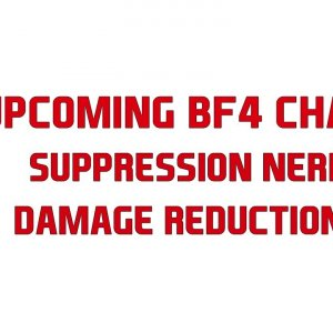 Battlefield 4 upcoming changes - Suppression nerf and reduced damage models? - YouTube