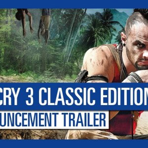 Far Cry 3 Classic Edition: Announcement Trailer - YouTube