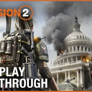 Tom Clancy's The Division 2: E3 2018 World Premiere Gameplay Walkthrough Trailer | Ubisoft [NA] - YouTube