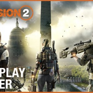 Tom Clancy's The Division 2: E3 2018 Official Gameplay Trailer | Ubisoft [NA] - YouTube