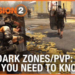 The Division 2: New Dark Zones and PVP – What You Need to Know | Ubisoft [NA - YouTube