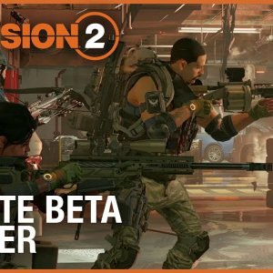 Tom Clancy's The Division 2: Private Beta Trailer | Ubisoft [NA] - YouTube